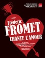 "Spectacle musical ""Fromet chante l'Amour"""
